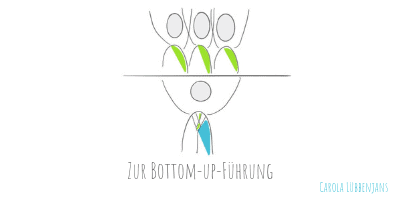 Bottom-up-Fuehrung